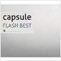 capsule:FLASH BEST